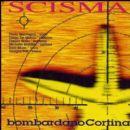Scisma Album - Bombardano Cortina