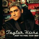 Taylor Hicks - Self Titled - Taylor Hicks - Taylor Hicks