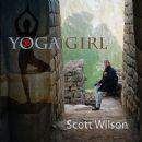 Scott Wilson - Yoga Girl