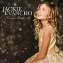Jackie Evancho Album - Dream With Me