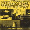 Poisonous Profit / The Malevolent
