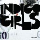 Indigo Girls - Rarities