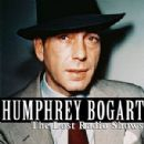 Humphrey Bogart - The Lost Radio Shows