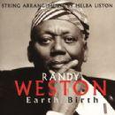 Randy Weston - Earth Birth