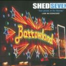 Shed Seven - See Youse at the Barras: Live in Concert