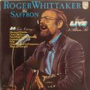 Roger Whittaker Live With Saffron