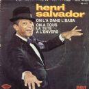 Henri Salvador - On L'a Dans L'baba