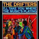 The Drifters - I'll Take You Where the Music's Playing