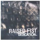 Raised Fist - Dedication