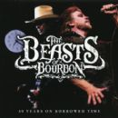 Beasts Of Bourbon - 30 Years On Borrowed Time