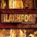 Blackfoot - Blackfoot Traditions