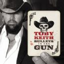 Toby Keith - Bullets In The Gun