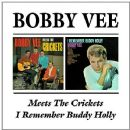 Bobby Vee - Bobby Vee Meets the Crickets / I Remember Buddy Holly