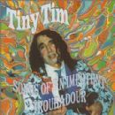 Tiny Tim - Songs of an Impotent Troubador