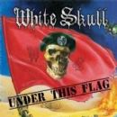 White Skull Album - Under This Flag
