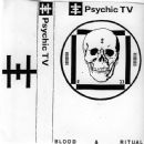 Psychic TV - Blood & Ritual