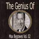 The Genius of Max Bygraves Vol 02