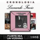 Leonardo Favio - Leonardo Favio Cronología - Fuiste Mía un Verano (1968)