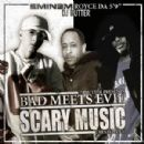 Bad Meets Evil - Bad Meets Evil: Scary Music: Renegades