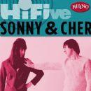 Sonny & Cher - Rhino Hi-Five: Sonny & Cher