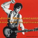 John Mellencamp - Love & Happiness