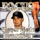 Focus - Player Made Hustler