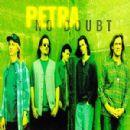 Petra Album - No Doubt