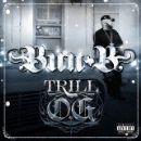 Bun B Album - Trill O.G.
