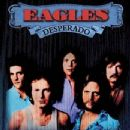 The Eagles / Desperado