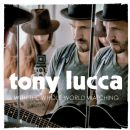 Tony Lucca - With the Whole World Watching