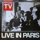 Psychic TV - Live In Paris