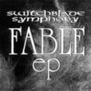 Switchblade Symphony - Fable