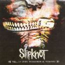 Slipknot - Vol 3: (The Subliminal Verses)