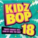 Kidz Bop Kids Album - Kidz Bop 18