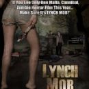 Lynch Mob Movie Poster - 454 x 672