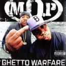 M.O.P. - Ghetto Warfare