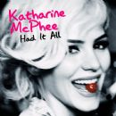 Had It All - Katharine McPhee - Katharine McPhee