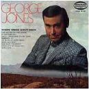 George Jones - Where Grass Won't Grow