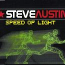 Steve Austin - Speed Of Light