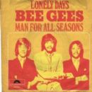 Lonely Days / Man For All Seasons