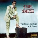Carl Smith - Time Changes Everything- Mr. Country