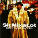 Sir Mix a Lot - Chief Boot Knocka