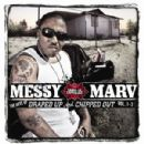 Messy Marv Album - The Best of Draped Up and Chipped Out