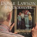 Doyle Lawson - More Behind The Picture Than The Wall