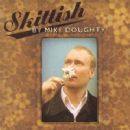 Mike Doughty Album - Skittish