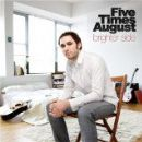 Five Times August Album - Brighter Side