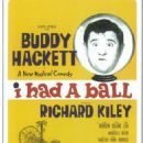 I Had A Ball - 1964 Broadway Poster, Buddy Hackett,Richard Kiley, - 454 x 710