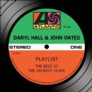 Hall & Oates - Playlist: The Best of the Atlantic Years