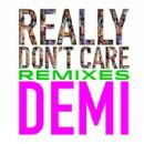 Really Don't Care Remixes - Demi Lovato