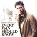 Harry Connick Jr. - Every Man Should Know